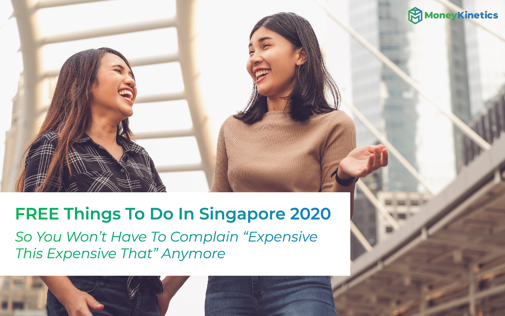 """10 FREE Things To Do In Singapore 2020 So You Won't Have To Complain """"Expensive This Expensive That"""" Anymore"""