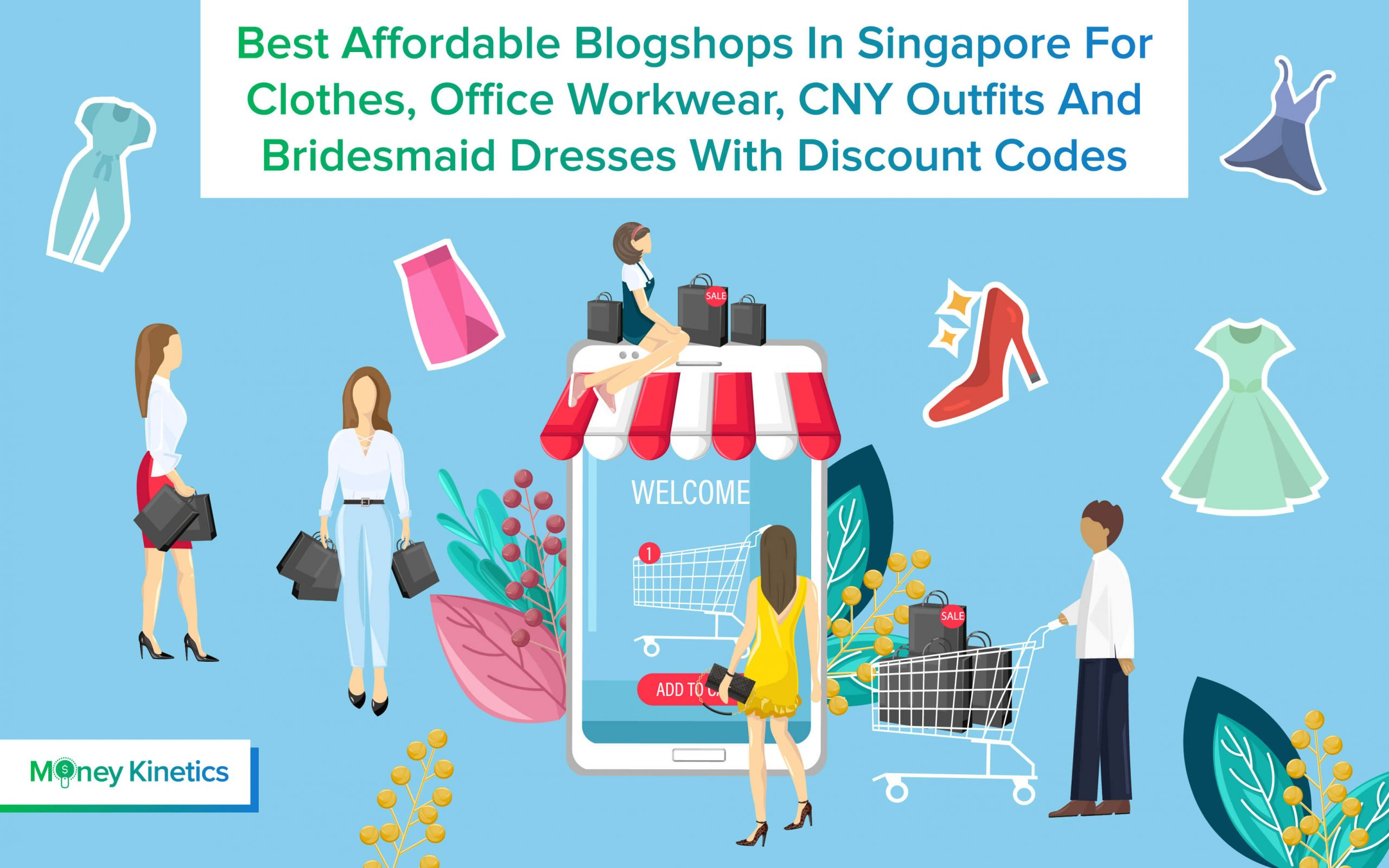 moneykinetics-Best Affordable Blogshops In Singapore For Clothes, Office Workwear, CNY Outfits And Bridesmaid Dresses With Discount Codes