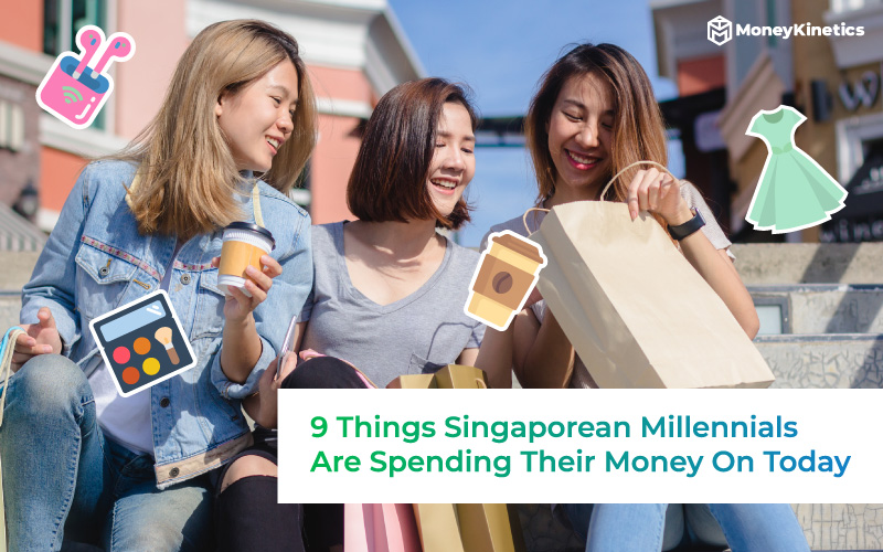 9 Things Singaporean Millennials Are Spending Their Money On Today