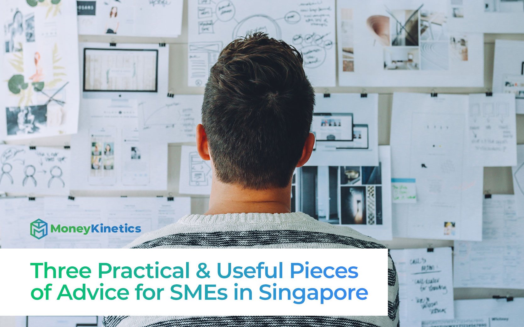 Three Practical & Useful Pieces of Advice for SMEs in Singapore