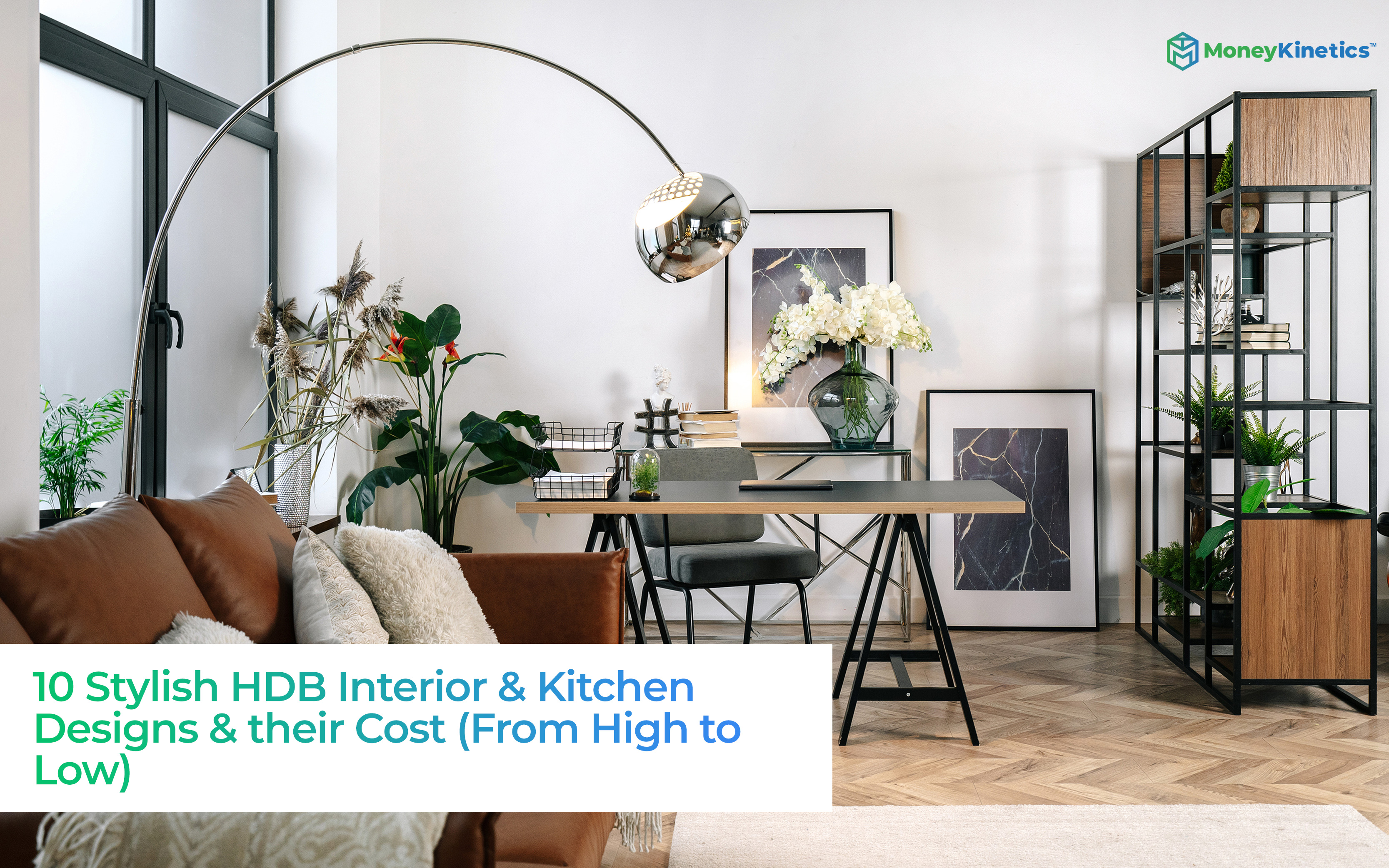 10-Stylish-HDB-Interior-&-Kitchen-Designs-&-their-Cost-(From-High-to-Low)-Money-Kinetics