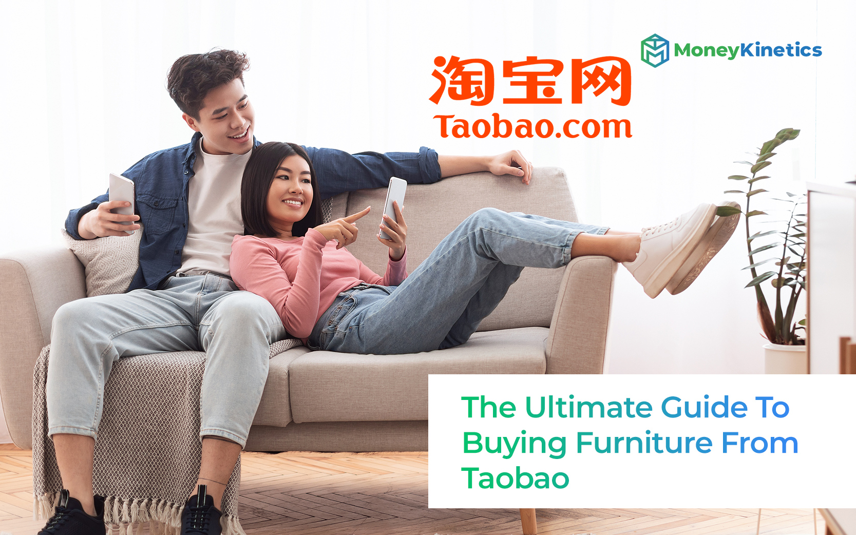 The-Ultimate-Guide-To-Buying-Furniture-From-Taobao-Money-Kinetics