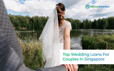 Top-7-Wedding-Loans-For-Couples-In-Singapore-To-Cover-All-Costs-(Including-Unexpected-Fees)