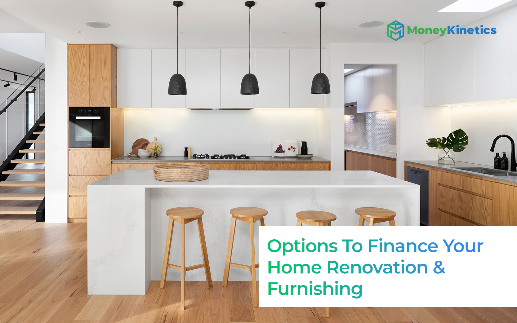 What-Are-The-Options-To-Finance-Your-Home-Renovation-&-Furnishing-Money-Kinetics